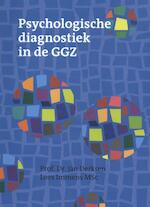 Psychologische diagnostiek in de GGZ - Jan Derksen, Loes Immens (ISBN 9789080570689)