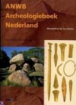 ANWB Archeologieboek van Nederland - E. Van Ginkel, K. Amp; Steehouwer (ISBN 9789018008543)