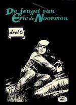 Jeugd van Eric de Noorman / 2