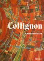 Georges Collignon: Peintures Abstraites 1946-1966 - Fernand Bonneure (ISBN 9020918451)