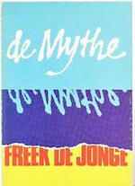 De Mythe - De Openbaring - Freek De Jonge (ISBN 9789061692119)