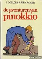 De avonturen van Pinokkio - Carlo Collodi, Louise J. van Everdingen, Rie Cramer (ISBN 9789010022707)