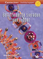 Geraffineerde sieraden van rubber - Marga van Engelen (ISBN 9789021336923)