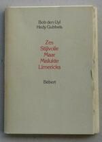 Zes Stijlvolle Maar Mislukte Limericks, Met zes genummerde en gemonogrammeerde litho's van Hedy Gubbels, - Bob den Uyl (ISBN 903700805)