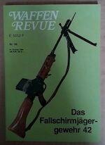 Waffenrevue Nr.39. Das Fallschirmjägergewehr 42 - Karl Pawlas