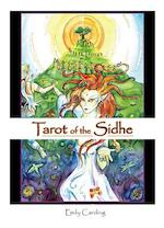 Tarot of the Sidhe - Emily Carding (ISBN 9780764335990)