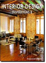 Interior Design Inspirations 3 - Unknown (ISBN 9788499361277)