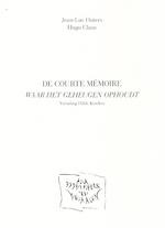 De courte mémoire - Jean-Luc Outers, Hilde [Vert.] Keteleer, Hugo [Ill.] Claus (ISBN 9782874290923)