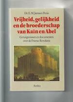 Vrijheid, gelijkheid en de broederschap van Kaïn en Abel