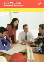 Bedrijfskunde Bouw en Infra - B.F. Koopman, A.P.J. Korsten (ISBN 9789001708078)