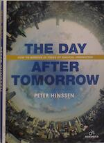 The Day after Tomorrow - Peter Hinssen (ISBN 9789401446495)