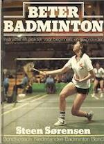 Beter badminton - Sorensen (ISBN 9789060075845)