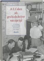 A.E. Cohen als geschiedschrijver van zijn tijd - Adolf Emile Cohen, J. C. H. Blom (ISBN 9789085061830)