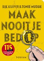 Maak nooit je bed op - Rik Kuiper, Tonie Mudde (ISBN 9789057592898)