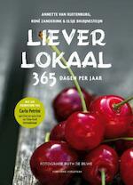 Liever lokaal - Annette van Ruitenburg, Rene Zanderink, Elsje Bruijnesteijn (ISBN 9789059564893)