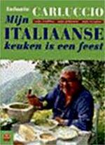 Mijn Italiaanse keuken is een feest - Antonio Carluccio (ISBN 9789021529882)