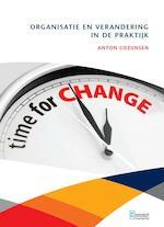 Organisatie en verandering in de praktijk - Anton Cozijnsen, A.J. Cozijnsen (ISBN 9789081681087)