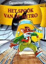 Het spook van de Metro - Geronimo Stilton (ISBN 9789085920182)