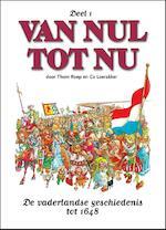 Van nul tot nu Hc01. de vaderlandse geschiedenis tot 1648 - Thom Roep (ISBN 9789054251927)