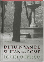 De Tuin van de Sultan van Rome - L.O. Fresco (ISBN 9789044606195)