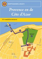 Dorpswandelingen Provence en de Cote d'Azur