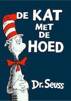 De kat met de hoed - Dr. Seuss, Seuss (ISBN 9789025738129)