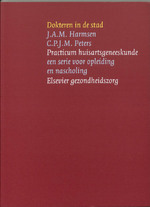 Dokteren in de stad - J.A.M. Harmsen, C.P.J.M. Peters (ISBN 9789035230903)