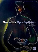 Spookpijnen - Gust Gils (ISBN 9789460682506)