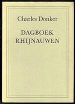 Dagboek Rhijnauwen - Charles Donker (ISBN 9789060051276)