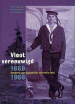 Vloot vereeuwigd 1868-1968 - H. de Bles, L. G. / Homburg Boven (ISBN 9789060132289)