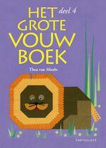Het Grote Vouwboek / 4 - T. van Mierlo (ISBN 9789021334264)