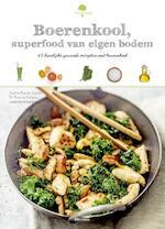 Boerenkool, superfood van bij ons - Sophie Dupuis-Gaulier, Florence Solsona (ISBN 9789022331934)