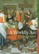 A Worldly Art - Mariët Westermann (ISBN 9780810927414)
