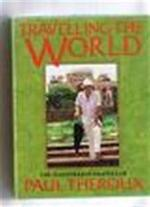 Travelling the world - Paul Theroux (ISBN 9780140154764)