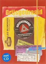 Grijsgedraaid + CD - Leo Blokhuis (ISBN 9789041411129)