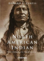 The North American Indian - Edward S. Curtis (ISBN 9783822881835)