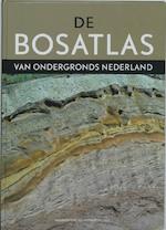 De Bosatlas van Ondergronds Nederland - (ISBN 9789001122454)