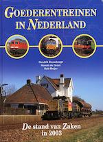 Goederentreinen in Nederland - H. Bouwknegt, Hans de Groot, R. Meijer (ISBN 9789071513497)