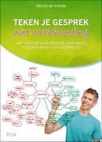 Teken je gesprek over werkhouding - Adinda de Vreede (ISBN 9789492525338)