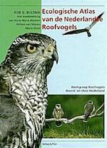 Ecologische atlas van de Nederlandse roofvogels