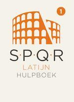SPQR Latijn Hulpboek 1 - Adriaan Kegel, Simon Roosjen, Agnes Schaafsma, Paul Visser (ISBN 9789492000019)