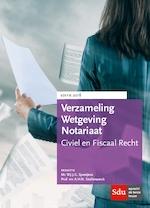Verzameling Wetgeving Notariaat, Editie 2018 (ISBN 9789012401722)