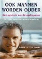 Ook mannen worden ouder - Robert S. Tan, Henk Buma (ISBN 9789038913049)