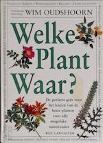 Welke plant waar? - Roy Lancaster, Wim Oudshoorn (ISBN 9789021527772)
