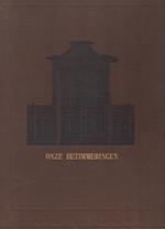 Onze betimmeringen - Burgerlijke bouwkunde - Theodor Krauth, Franz Sales Meyer, F. Lz. [Vert.] Berghuis