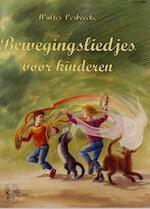 Bewegingsliedjes voor kinderen - Walter Verbeecke (ISBN 9789069111520)
