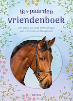 Ik hou van paarden vriendenboek - ZNU (ISBN 9789044751376)