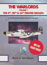 The Warlords vol.1 the 4th, 20th, & 55th Fighter Groups