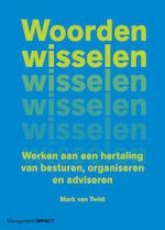 Woorden wisselen - Mark van Twist (ISBN 9789462762848)