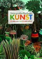 Mein großes Buch der Kunst - Doris Kutschbach (ISBN 9783791370743)
